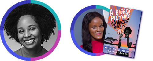 Rakia Clark, editor of A Bigger Picture: My Fight to Bring a New African Voice to the Climate Crisis by Vanessa Nakate (Houghton Mifflin Harcourt)