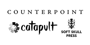 Counterpoint, Catapult, Soft Skull Press